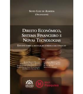 DIREITO ECONÔMICO, SISTEMA FINANCEIRO E NOVAS TECNOLOGIAS