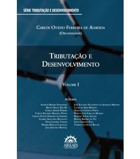 TRIBUTAÇÃO E DESENVOLVIMENTO - VOLUME 1