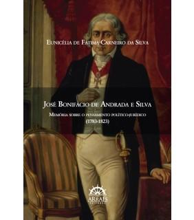 JOSÉ BONIFÁCIO DE ANDRADA E SILVA (1783-1823)