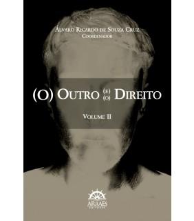 (O) OUTRO (E) (O) DIREITO - VOLUME II 2ª ED.