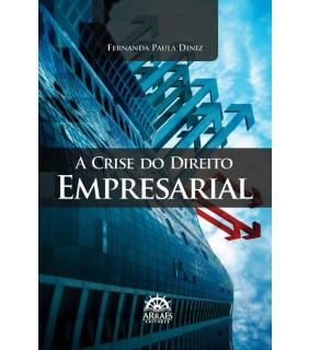 A Crise do Direito Empresarial