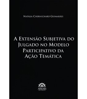 A Extensão Subjetiva do Julgado no Modelo Participativo da Ação Temática