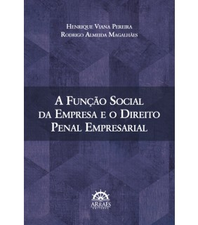 A função social da empresa e o direito penal empresarial