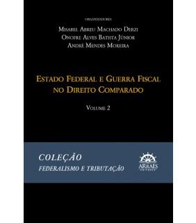Coleção Federalismo e Tributação - Volume 2