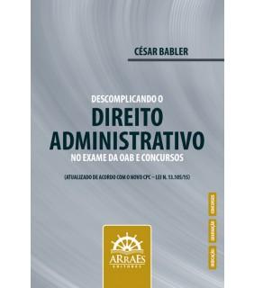 Descomplicando o Direito Administrativo no Exame da OAB e Concursos