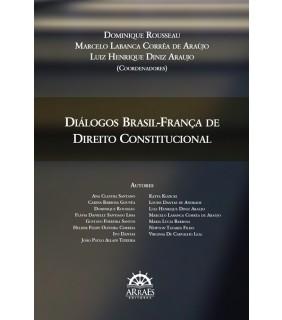 DIÁLOGOS BRASIL-FRANÇA DE DIREITO CONSTITUCIONAL