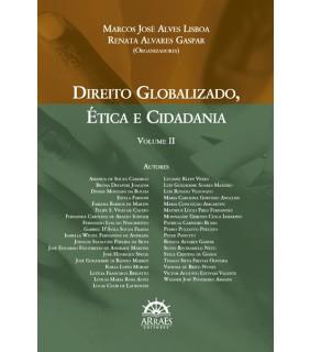 Direito globalizado, ética e cidadania - v. 2