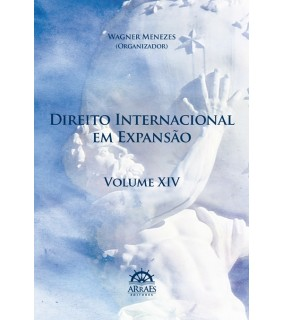 DIREITO INTERNACIONAL EM EXPANSÃO - VOL. 14
