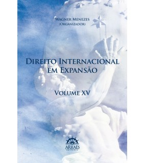 Direito Internacional em Expansão - Volume 15