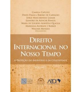 Direito Internacional no Nosso Tempo - Volume 2
