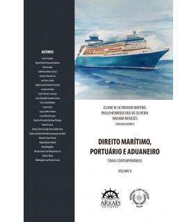 DIREITO MARÍTIMO, PORTUÁRIO E ADUANEIRO - VOL 2