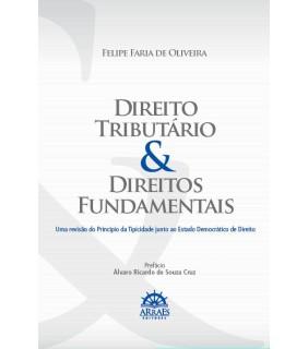 Direito Tributário e Direitos Fundamentais