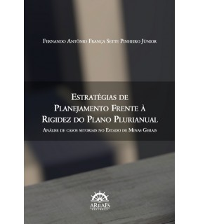 Estratégias de planejamento frente à rigidez do plano plurianual