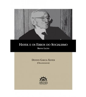 Hayek e os Erros do Socialismo