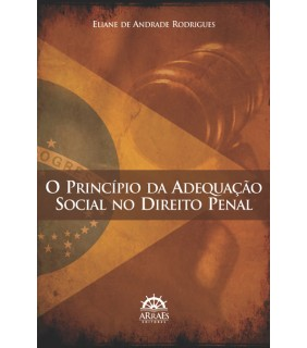 O Princípio da Adequação Social no Direito Penal