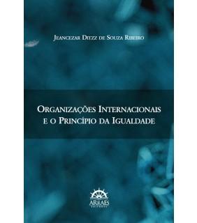 Organizações Internacionais e o princípio da igualdade