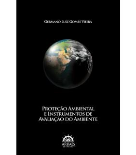 Proteção Ambiental e Instrumentos de Avaliação do Ambiente
