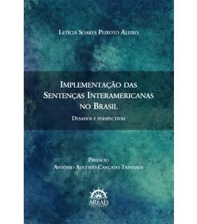 IMPLEMENTAÇÃO DAS SENTENÇAS INTERAMERICANAS NO BRASIL
