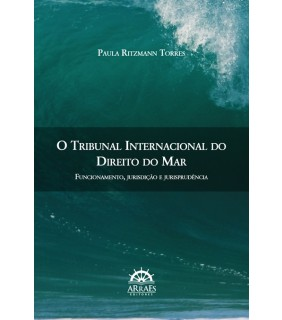 O TRIBUNAL INTERNACIONAL DO DIREITO DO MAR