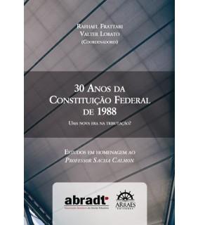 30 ANOS DA CONSTITUIÇÃO FEDERAL DE 1988