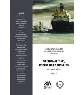 DIREITO MARÍTIMO, PORTUÁRIO E ADUANEIRO - VOL 3