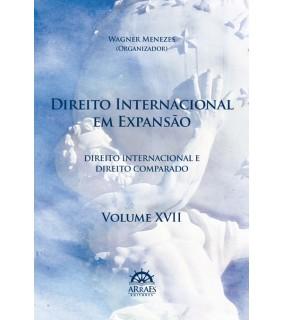 DIREITO INTERNACIONAL EM EXPANSÃO – V. 17