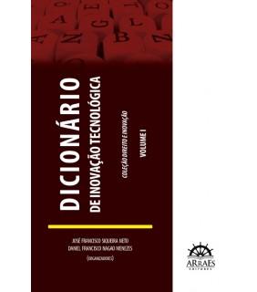 DICIONÁRIO DE INOVAÇÃO TECNOLÓGICA