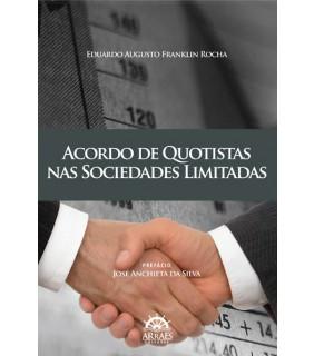 Acordo de Quotistas nas Sociedades Limitadas