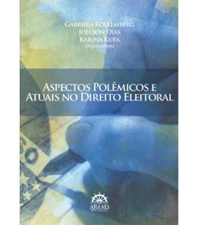 Aspectos Polêmicos e Atuais no Direito Eleitoral