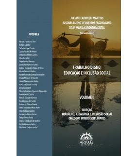 TRABALHO DIGNO, EDUCAÇÃO E INCLUSÃO SOCIAL