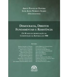 DEMOCRACIA, DIREITOS FUNDAMENTAIS E RESISTÊNCIA