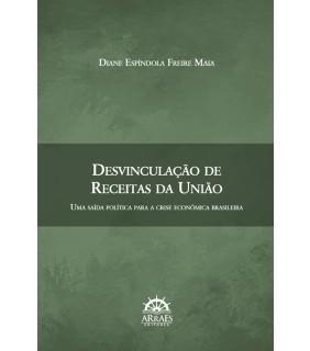DESVINCULAÇÃO DE RECEITAS DA UNIÃO: