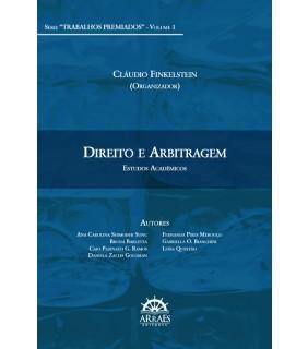 Direito e Arbitragem - Volume 1