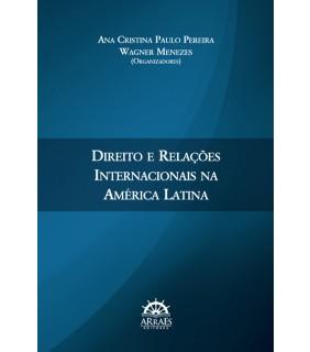 Direito e Relações Internacionais na América Latina