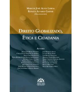 Direito globalizado, ética e cidadania