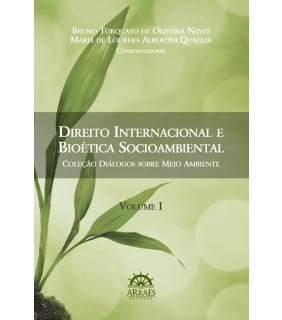 Direito Internacional Privado e Bioética Socioambiental - Vol. 1