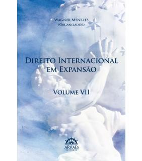 Direito Internacional em Expansão - Volume 7