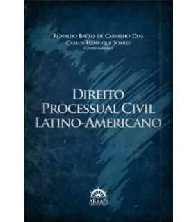 Direito Processual Civil Latino-Americano
