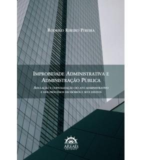 Improbidade Administrativa e Administração Pública