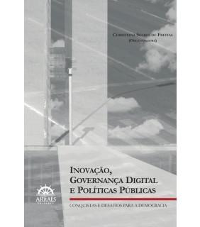 Inovação, governança digital e políticas públicas