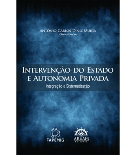 Intervenção do Estado e Autonomia Privada