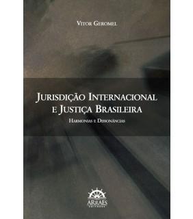 JURISDIÇÃO INTERNACIONAL E JUSTIÇA BRASILEIRA