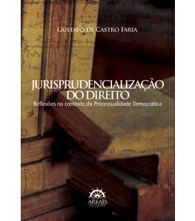 Jurisprudencialização do Direito