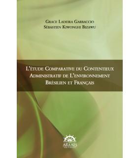 L'étude comparative du contentieux administratif de l´environnement brésilien et français