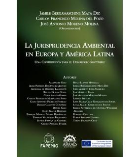 LA JURISPRUDENCIA AMBIENTAL EN EUROPA Y AMÉRICA LATINA