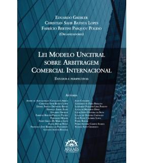 Lei modelo Uncitral sobre arbitragem comercial internacional