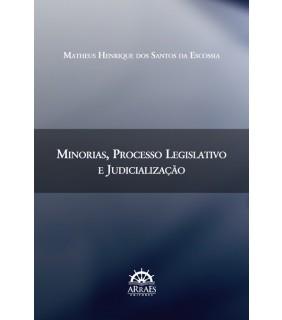 MINORIAS, PROCESSO LEGISLATIVO E JUDICIALIZAÇÃO