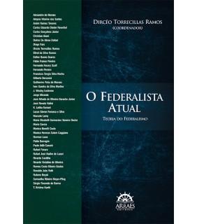 O Federalista Atual: Teoria do Federalismo