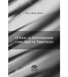 O ideal de solidariedade como base da tributação