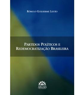 Partidos Políticos e redemocratização brasileira